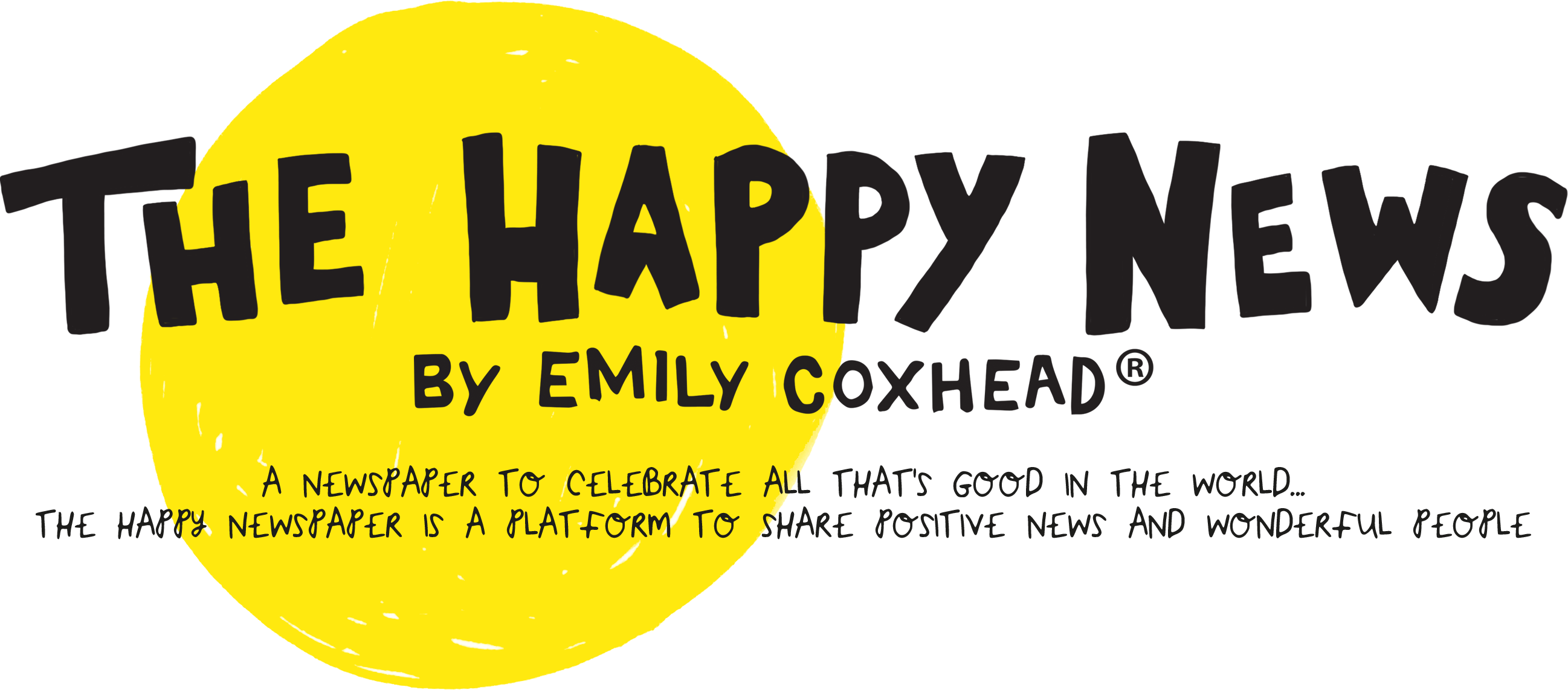 The Happy News. a newspaper to celebrate all that is good in the world. The Happy Newspaper is a platform to share positive news and wonderful people.