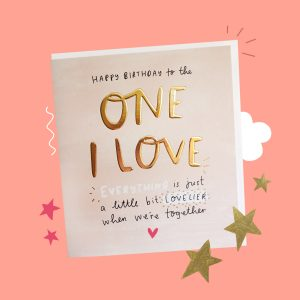 Happy Birthday to The One I Love Greeting Card from The Happy News